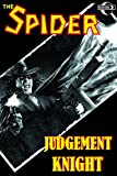 The Spider: Judgement Knight (New Printing)