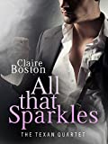 All that Sparkles (The Texan Quartet Book 2)