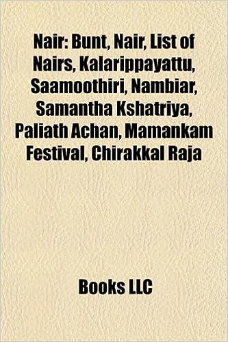 Buy Nair: Zamorin, Bunt, Vettathunad, List of Nairs, Nambiar