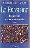img - for Le russisme: Enquete sur une autre democratie (French Edition) book / textbook / text book