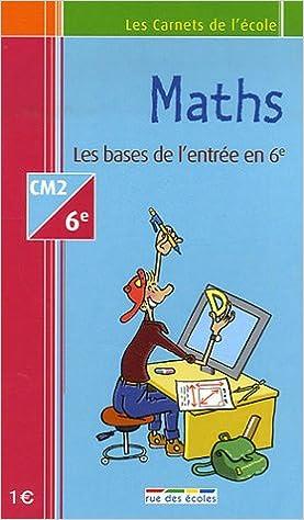 Livres gratuits Maths CM2-6e : Les bases de l'entrée en 6e epub, pdf