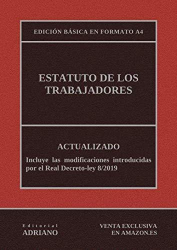 Estatuto de los Trabajadores (Edición básica en formato A4): Actualizado, incluyendo la última reforma recogida en la descripción por Editorial ADRIANO