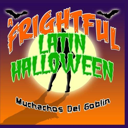 A Frightful Latin Halloween ()