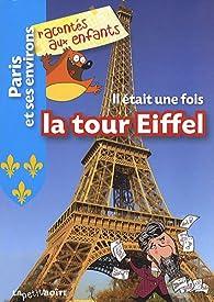 Il était une fois la Tour Eiffel par Estelle Vidard