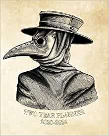 2020-2021 Two Year Planner: Vintage Plague Doctor Mask ...