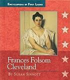 Frances Folsom Cleveland, Susan Sinnott, 0516204769