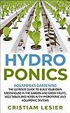 HYDROPONICS: AQUAPONICS gardening ,the ultimate