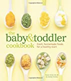 Best Baby Food Cookbooks - The Baby and Toddler Cookbook: Fresh, Homemade Foods Review