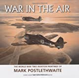 War in the Air, Mark Postlethwaite and Chris Goss, 1861267207