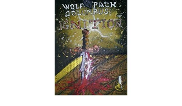 Ignition (Wolf Pack Columbus Book 1)