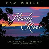 Moody River, Pam Wright, 1479702781