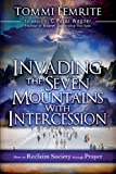 Invading the Seven Mountains with Intercession, Tommie Femrite, 1616386665