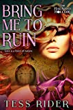 Bring Me to Ruin (The Haunted Hollow Book 1)