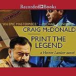 Print the Legend | Craig McDonald
