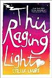 download ebook this raging light pdf epub