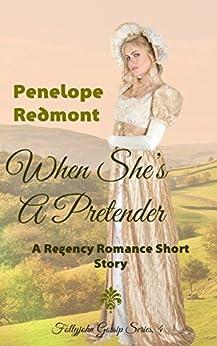 When She's A Pretender: A Regency Romance Short Story (Follyjohn Gossip Series Book 4) by [Redmont, Penelope]