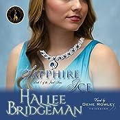 Sapphire Ice: The Jewel Series, Book 1 | Hallee Bridgeman