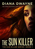 THE SUN KILLER (English Edition)
