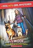 A Dog and His Girl Mysteries #3: Cry Woof