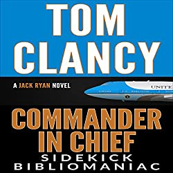 Tom Clancy Commander in Chief: A Jack Ryan Novel: Sidekick