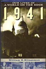 1941: Our Lives in a World on the Edge Hardcover