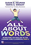 img - for All About Words: Increasing Vocabulary in the Common Core Classroom, Pre K-2 (Common Core State Standards in Literacy Series) book / textbook / text book