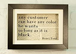 Any Customer Can Have Any Color He Wants So Long As It\'s Black Henry Ford Inspirational Quote Upcycled Vintage Book Page 6x8 Framed Art Shadow Box