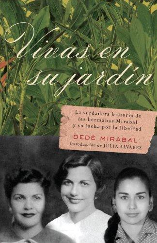 Vivas en su jardin (Spanish Edition) [Dede Mirabal] (Tapa Blanda)