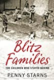 Children of the Blitz, Penny Starns, 0752460315