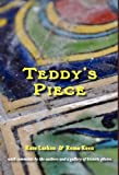 Teddy's Piece, Kate Larken and Rema Keen, 1934894370