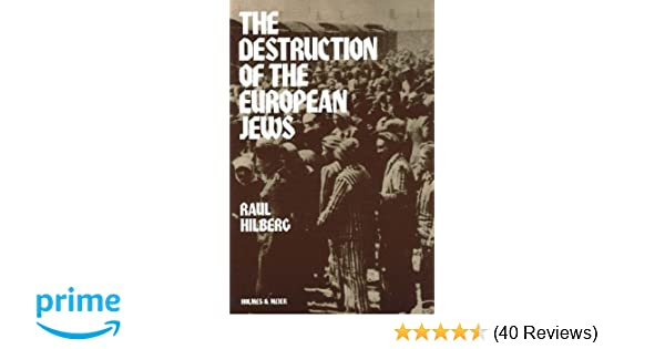 915966de5c318e The Destruction of the European Jews (Student One Volume Edition)  Raul  Hilberg  8601419632404  Amazon.com  Books