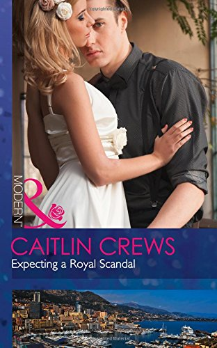 book cover of Expecting A Royal Scandal