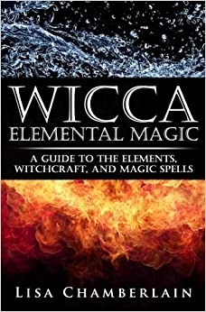 ??UPD?? Wicca Elemental Magic: A Guide To The Elements, Witchcraft, And Magic Spells. Access online Master hours Emiliano friendly privada
