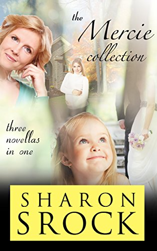 The Mercie Collection: inspirational women's fiction (The Mercie Series)