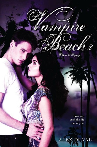 Vampire Beach 2: Ritual; Legacy