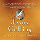 Jesus Calling Instrumental Songs Of Devotion