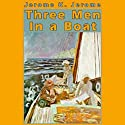 Three Men in a Boat: (To Say Nothing of the Dog) Audiobook by Jerome K. Jerome Narrated by Frederick Davidson