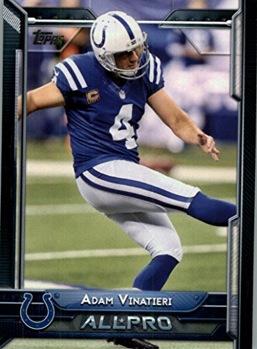 Indianapolis Colts Football Card - 2015 Topps #296 Adam Vinatieri AP - Indianapolis Colts (All Pro) (NFL Football Cards)