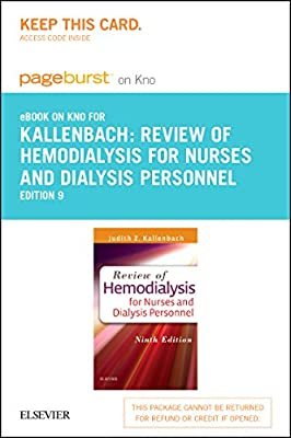 Review of Hemodialysis for Nurses and Dialysis Personnel - Elsevier eBook on Intel Education Study (Retail Access Card), 9e