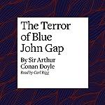 The Terror of Blue John Gap | Arthur Conan Doyle