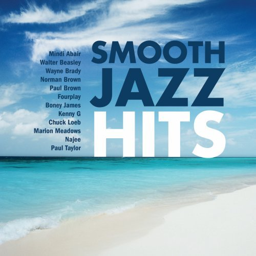 Smooth Jazz Hits (Best Smooth Jazz Artists)
