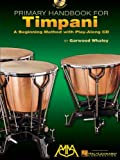 Primary Handbook for Timpani, , 0634054619