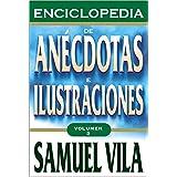 Enciclopedia de anécdotas - Vol. 2 (Spanish Edition)