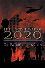 The Uncivil War of 2020 Paperback