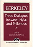 Berkeley : Three Dialogues Between Hylas and Philonous, Turbayne, Colin H., 0024216704