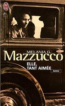 Elle, tant aimée par Mazzucco