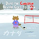 Dave the Canadian Beaver Goes to Japan