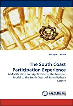 The South Coast Participation Experience: A Modification and Application of the Forrester Model to the South Coast of Santa Barbara County