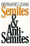 Semites and Anti-Semites 9780393304206