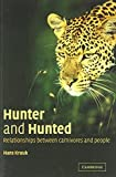 img - for Hunter and Hunted: Relationships between Carnivores and People by Hans Kruuk (2002-09-30) book / textbook / text book